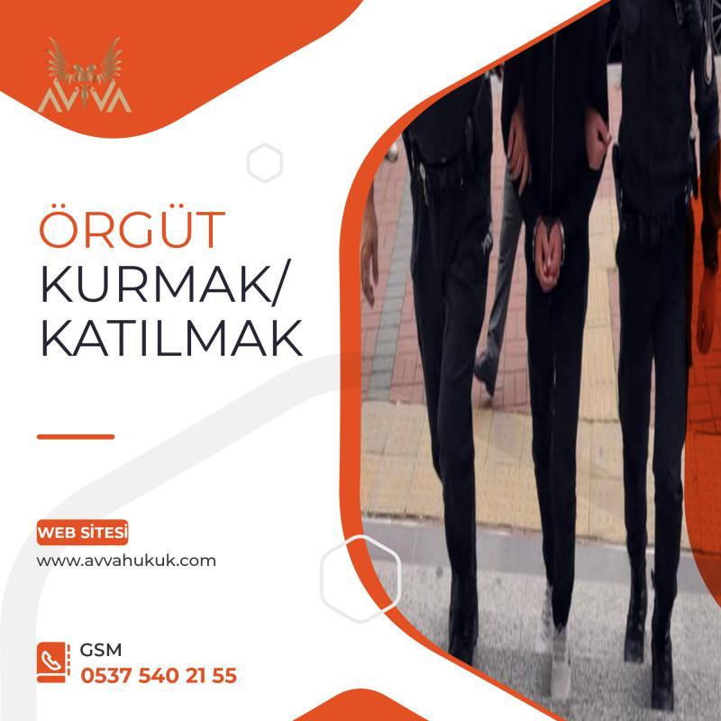 ÖRGÜT KURMAK/KATILMAK